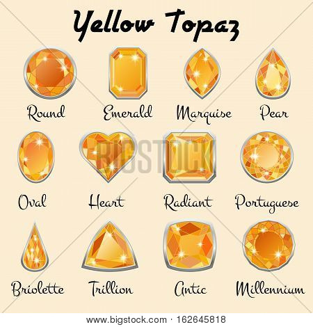 Set of different types of cuts of precious stone Topaz in realistic shapes in yellow color with silver edging. Vector illustration