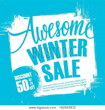 Awesome Winter Sale. Special offer banner with handwritten text design element and brush stroke background for business, promotion and advertising. Vector illustration.
