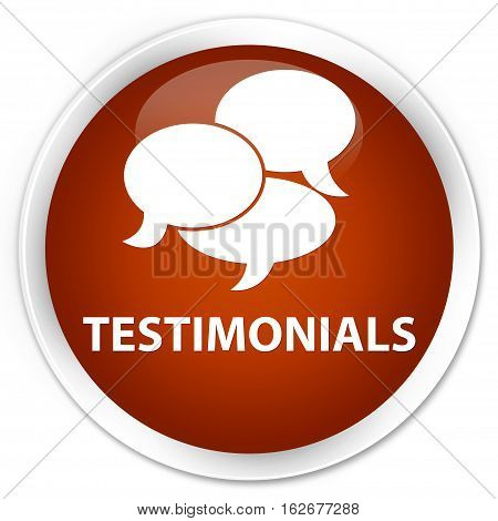 Testimonials (comments Icon) Premium Brown Round Button