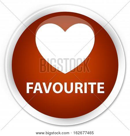 Favourite (heart Icon) Premium Brown Round Button