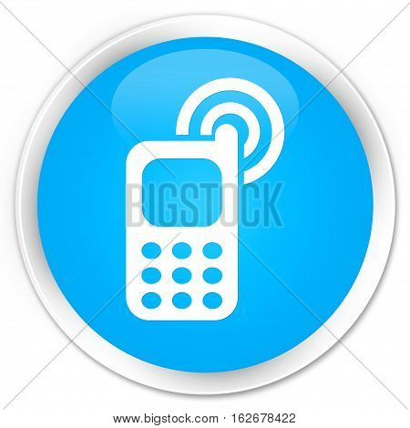 Cellphone Ringing Icon Premium Cyan Blue Round Button