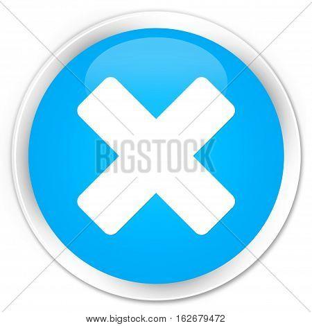 Cancel Icon Premium Cyan Blue Round Button