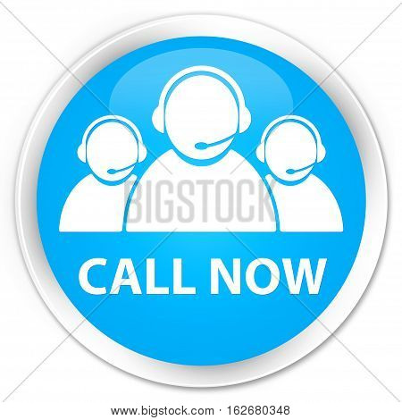 Call Now (customer Care Team Icon) Premium Cyan Blue Round Button