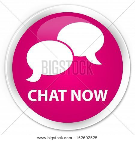 Chat Now Premium Pink Round Button