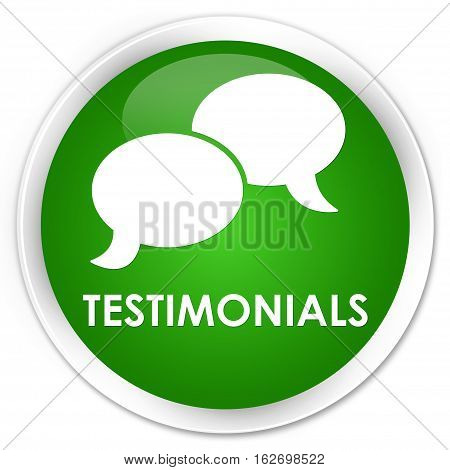 Testimonials (chat Icon) Premium Green Round Button