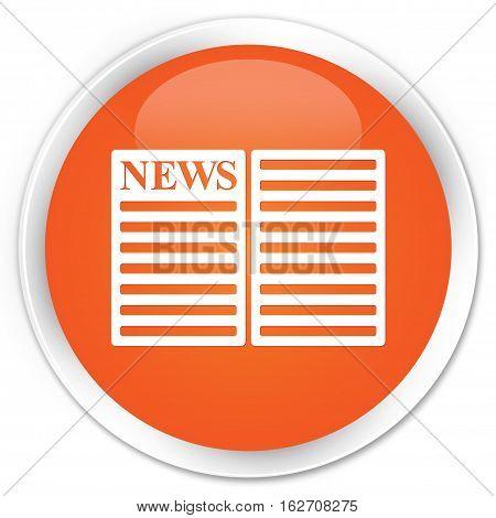 Newspaper Icon Premium Orange Round Button