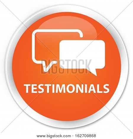 Testimonials Premium Orange Round Button