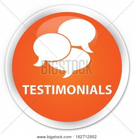 Testimonials (comments Icon) Premium Orange Round Button
