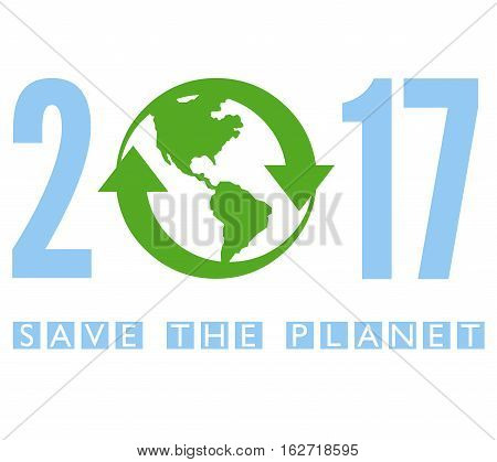 Save the planet 2017 with a white background