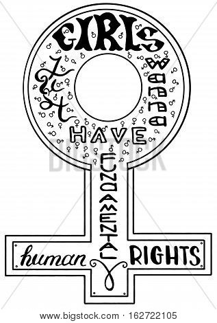 Girls just wanna have human rights. Feminism quote. Feminist saying. Brush lettering. Vector design.