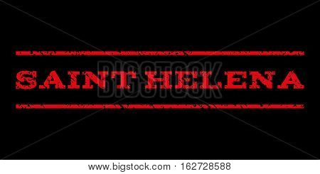 Saint Helena watermark stamp. Text caption between horizontal parallel lines with grunge design style. Rubber seal stamp with unclean texture. Vector red color ink imprint on a black background.
