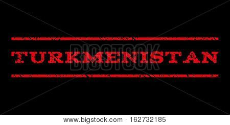 Turkmenistan watermark stamp. Text tag between horizontal parallel lines with grunge design style. Rubber seal stamp with unclean texture. Vector red color ink imprint on a black background.