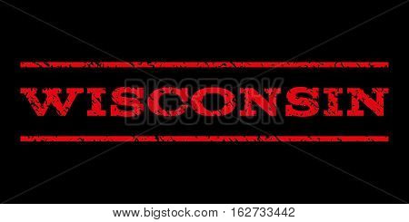 Wisconsin watermark stamp. Text tag between horizontal parallel lines with grunge design style. Rubber seal stamp with unclean texture. Vector red color ink imprint on a black background.