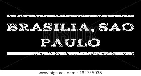 Brasilia, Sao Paulo watermark stamp. Text caption between horizontal parallel lines with grunge design style. Rubber seal stamp with dust texture. Vector white color ink imprint on a black background.