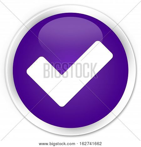 Validate Icon Premium Purple Round Button