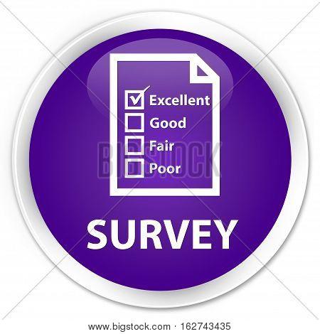 Survey (questionnaire Icon) Premium Purple Round Button