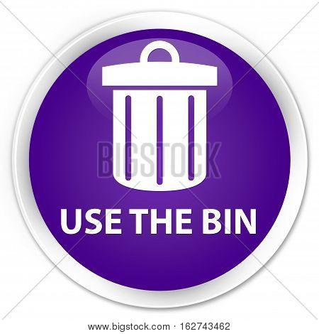 Use The Bin (trash Icon) Premium Purple Round Button