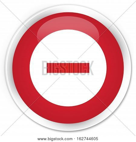 Cancel Icon Premium Red Round Button