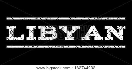 Libyan watermark stamp. Text caption between horizontal parallel lines with grunge design style. Rubber seal stamp with scratched texture. Vector white color ink imprint on a black background.