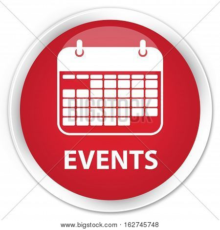 Events (calendar Icon) Premium Red Round Button