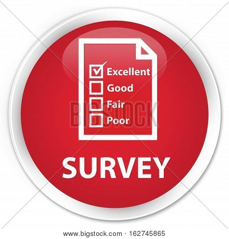 Survey (questionnaire Icon) Premium Red Round Button