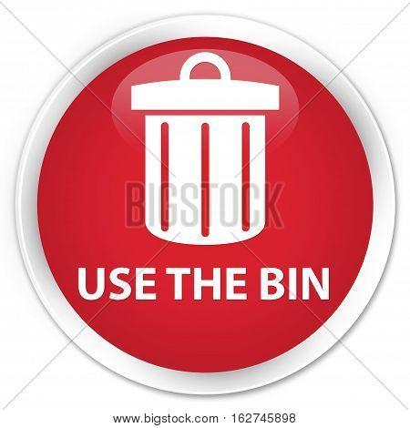 Use The Bin (trash Icon) Premium Red Round Button