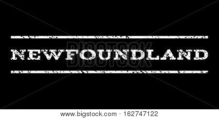 Newfoundland watermark stamp. Text tag between horizontal parallel lines with grunge design style. Rubber seal stamp with unclean texture. Vector white color ink imprint on a black background.