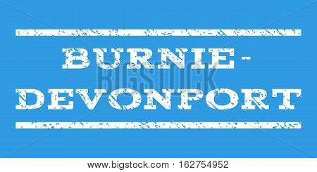 Burnie-Devonport watermark stamp. Text caption between horizontal parallel lines with grunge design style. Rubber seal stamp with scratched texture.