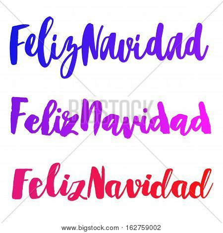 Feliz Navidad words set vector illustration. Lettering Christmas and New Year holiday calligraphy phrase isolated on the white background. Colorful Spanish greeting card