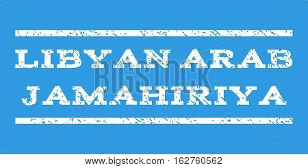 Libyan Arab Jamahiriya watermark stamp. Text tag between horizontal parallel lines with grunge design style. Rubber seal stamp with dust texture. Vector white color ink imprint on a blue background.
