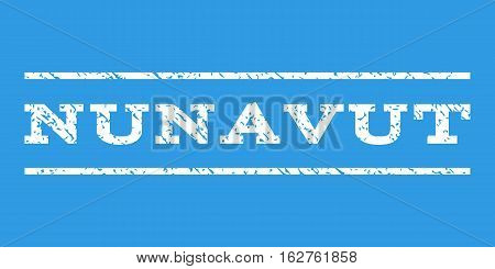 Nunavut watermark stamp. Text tag between horizontal parallel lines with grunge design style. Rubber seal stamp with dirty texture. Vector white color ink imprint on a blue background.