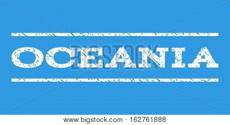 Oceania watermark stamp. Text tag between horizontal parallel lines with grunge design style. Rubber seal stamp with unclean texture. Vector white color ink imprint on a blue background.