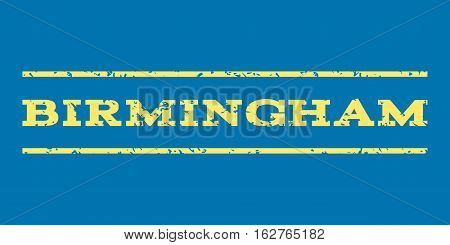 Birmingham watermark stamp. Text caption between horizontal parallel lines with grunge design style. Rubber seal stamp with unclean texture. Vector yellow color ink imprint on a blue background.
