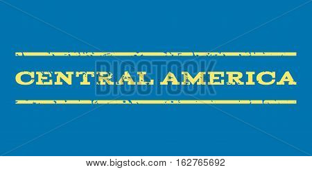 Central America watermark stamp. Text caption between horizontal parallel lines with grunge design style. Rubber seal stamp with dust texture. Vector yellow color ink imprint on a blue background.