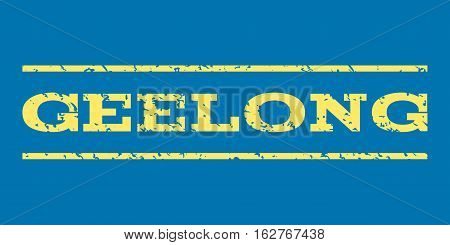 Geelong watermark stamp. Text caption between horizontal parallel lines with grunge design style. Rubber seal stamp with unclean texture. Vector yellow color ink imprint on a blue background.