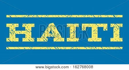 Haiti watermark stamp. Text tag between horizontal parallel lines with grunge design style. Rubber seal stamp with dirty texture. Vector yellow color ink imprint on a blue background.