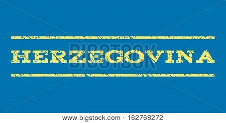 Herzegovina watermark stamp. Text caption between horizontal parallel lines with grunge design style. Rubber seal stamp with unclean texture. Vector yellow color ink imprint on a blue background.