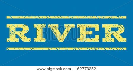 River watermark stamp. Text tag between horizontal parallel lines with grunge design style. Rubber seal stamp with dirty texture. Vector yellow color ink imprint on a blue background.
