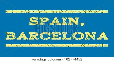 Spain, Barcelona watermark stamp. Text caption between horizontal parallel lines with grunge design style. Rubber seal stamp with unclean texture. Vector yellow color ink imprint on a blue background.