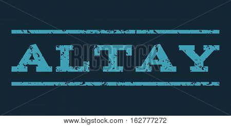 Altay watermark stamp. Text tag between horizontal parallel lines with grunge design style. Rubber seal stamp with scratched texture. Vector blue color ink imprint on a dark blue background.