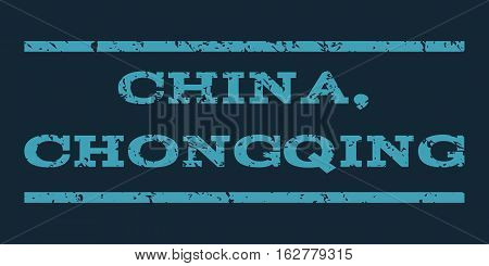 China, Chongqing watermark stamp. Text tag between horizontal parallel lines with grunge design style. Rubber seal stamp with dirty texture. Vector blue color ink imprint on a dark blue background.