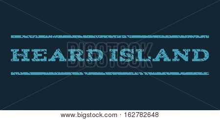 Heard Island watermark stamp. Text tag between horizontal parallel lines with grunge design style. Rubber seal stamp with dirty texture. Vector blue color ink imprint on a dark blue background.