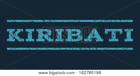 Kiribati watermark stamp. Text caption between horizontal parallel lines with grunge design style. Rubber seal stamp with scratched texture. Vector blue color ink imprint on a dark blue background.