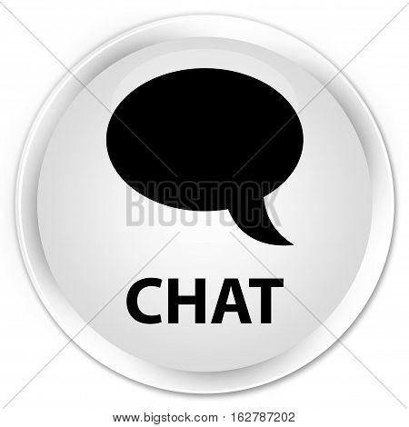 Chat Premium White Round Button