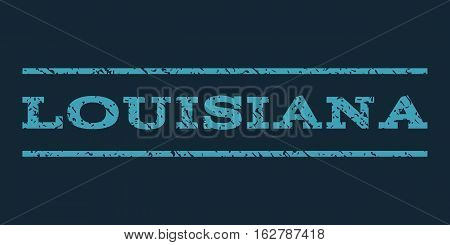 Louisiana watermark stamp. Text tag between horizontal parallel lines with grunge design style. Rubber seal stamp with unclean texture. Vector blue color ink imprint on a dark blue background.