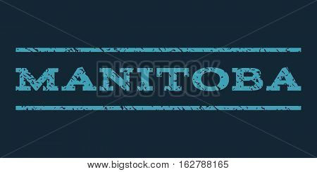 Manitoba watermark stamp. Text caption between horizontal parallel lines with grunge design style. Rubber seal stamp with unclean texture. Vector blue color ink imprint on a dark blue background.