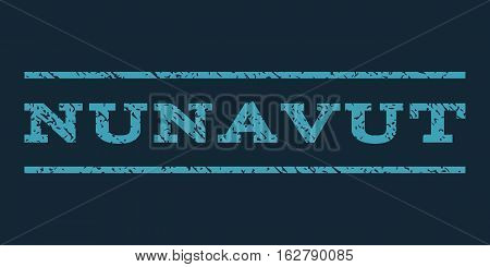 Nunavut watermark stamp. Text caption between horizontal parallel lines with grunge design style. Rubber seal stamp with scratched texture. Vector blue color ink imprint on a dark blue background.