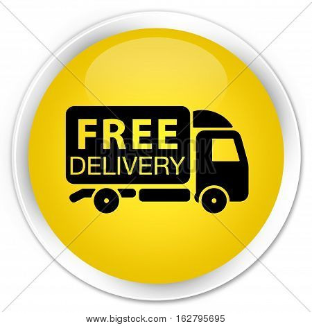 Free Delivery Truck Icon Premium Yellow Round Button