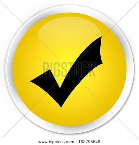 Validation Icon Premium Yellow Round Button