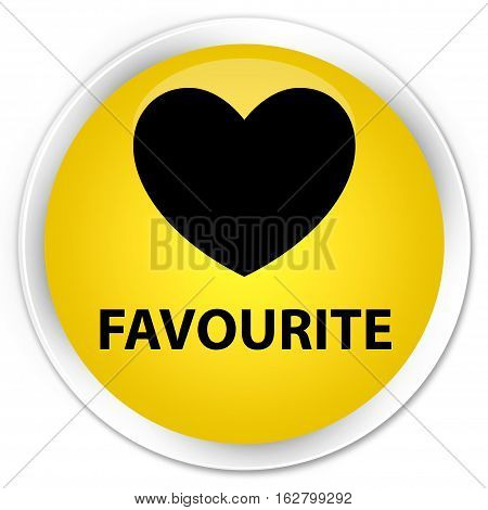Favourite (heart Icon) Premium Yellow Round Button